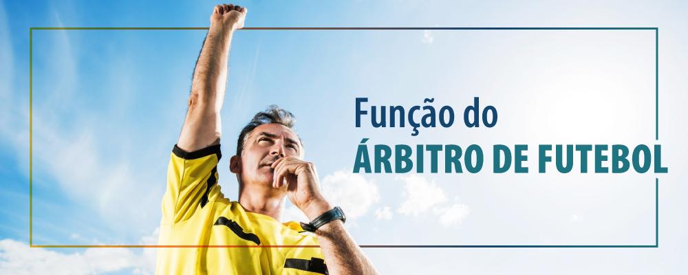 Árbitro de futebol: conheça mais sobre a arbitragem no futebol profissional
