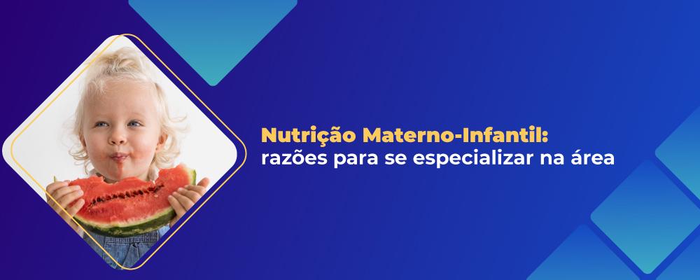 Pós em Nutrição Materno-Infantil é opção promissora para profissionais da área
