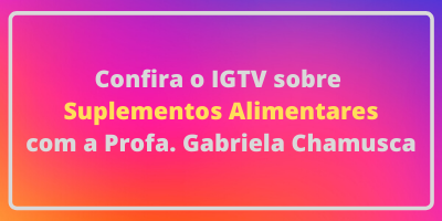 IGTV suplementos alimentares