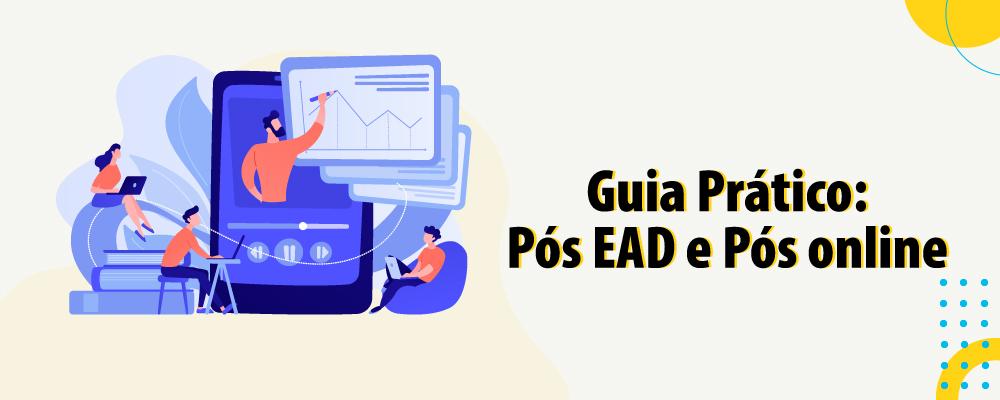Guia prático para escolher entre pós EAD e Online/Ao Vivo