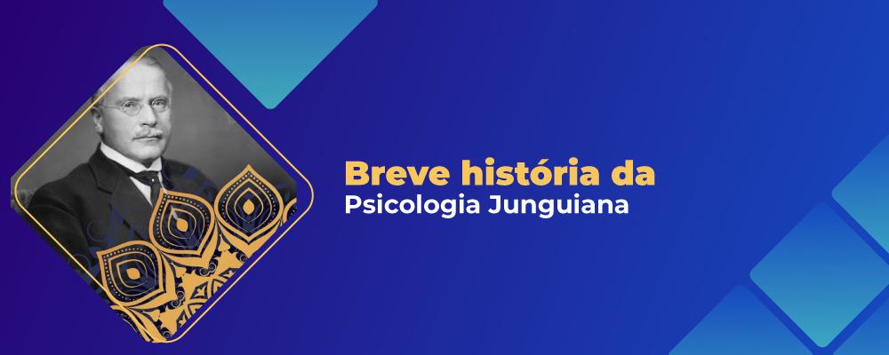 Psicologia Analítica Junguiana: sua importância e uma breve história dela no Brasil