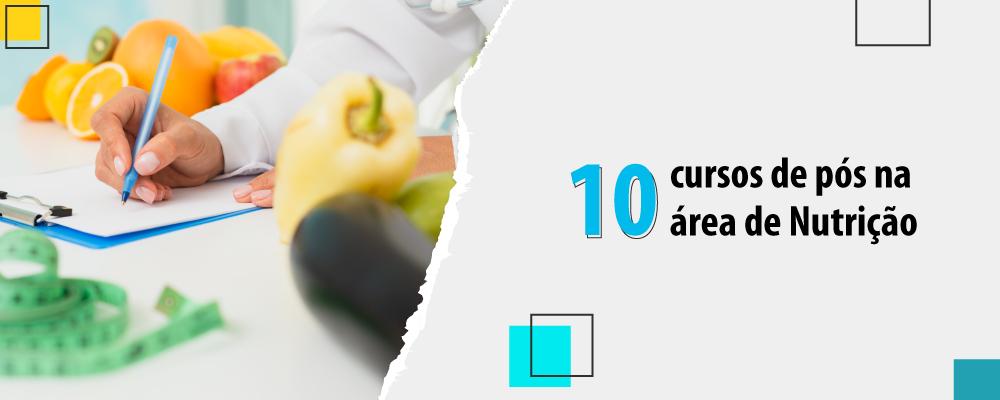 10 pós-graduações em Nutrição para aumentar suas oportunidades na carreira
