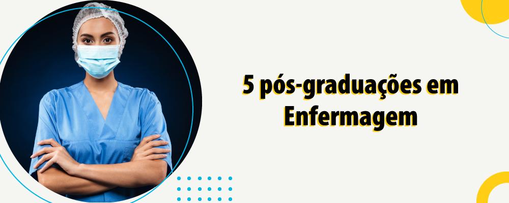 5 cursos de pós em Enfermagem para alavancar a carreira