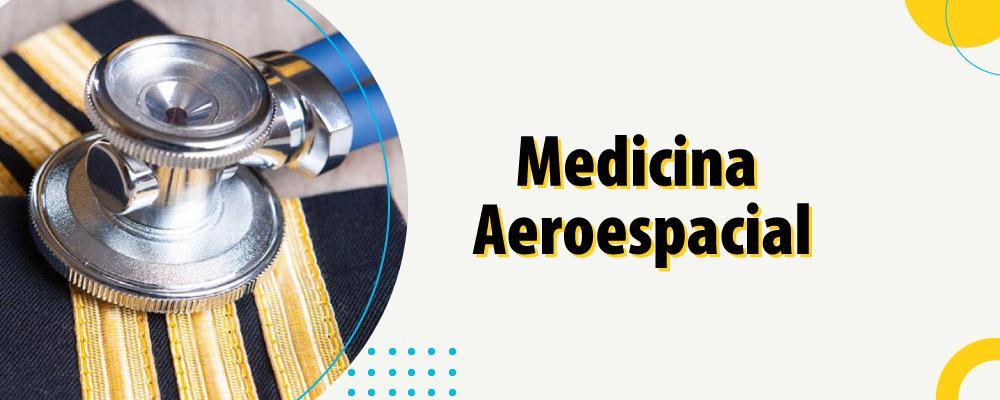 A atuação do médico aeroespacial especializado
